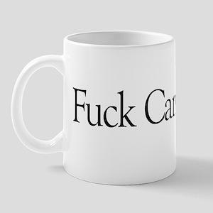 Fuck Cancer Mug