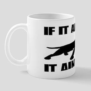 if it aint pit man shirt Mug