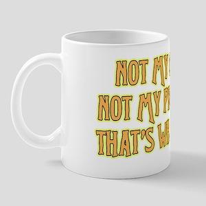 not-my-chair Mug