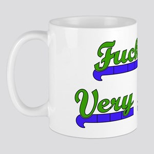 Fuck You Very Much Mug