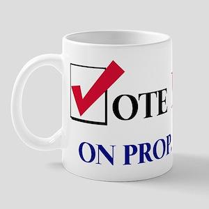Vote NO on Prop 65 Mug