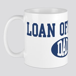 Loan Officer dad Mug