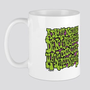 Admit Nothing Mug