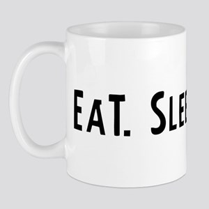 Eat, Sleep, GIS Mug