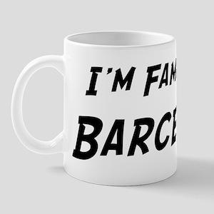 Famous in Barcelona Mug