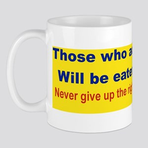THOSE WHO ACT LIKE SHEEP... bumperstick Mug