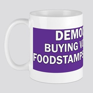 DEMOCRATS BUYING VOTES WITH FOODSTAMPS  Mug