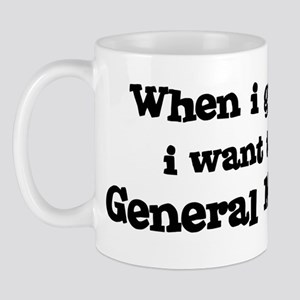 Be A General Manager Mug