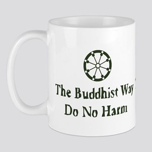 The Buddhist Way; Do No Harm Mug