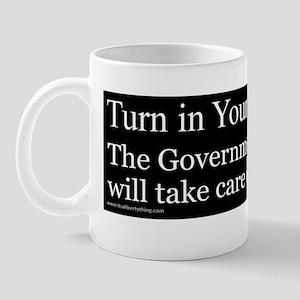 Turn in Your Guns Mug