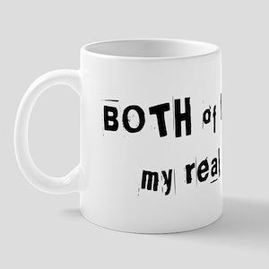 Both Of Them Are My Real Dads! Mug
