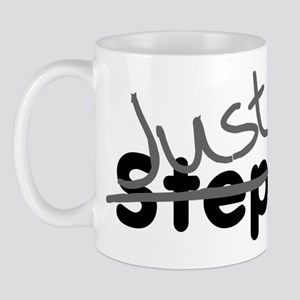 Not StepMom Just Mom Step Mug