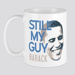 Still My Guy BARACK Mug
