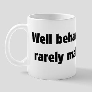 Well Behaved Women (2) Mug
