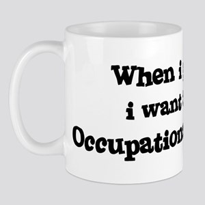 Be An Occupational Therapist Mug