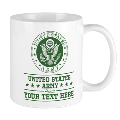 U S Army Proud Personalized 11 Oz Ceramic Mug