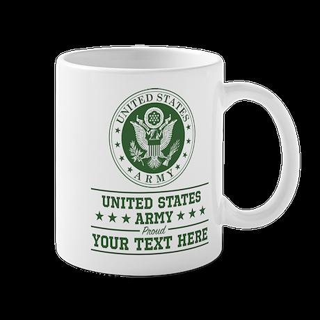 U S Army Proud Personalized 11 Oz Ceramic Mug