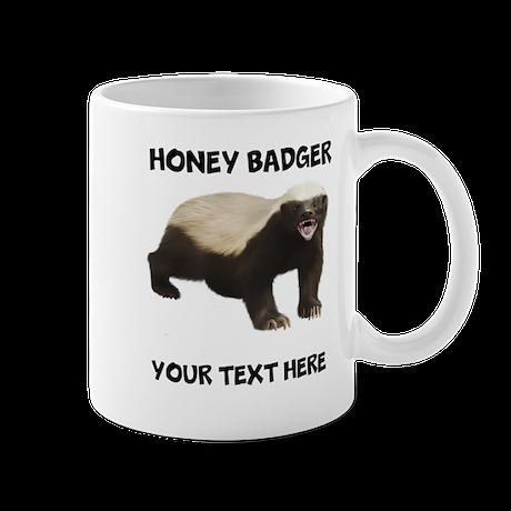 custom honey badger mug by teesforfunstore. Black Bedroom Furniture Sets. Home Design Ideas