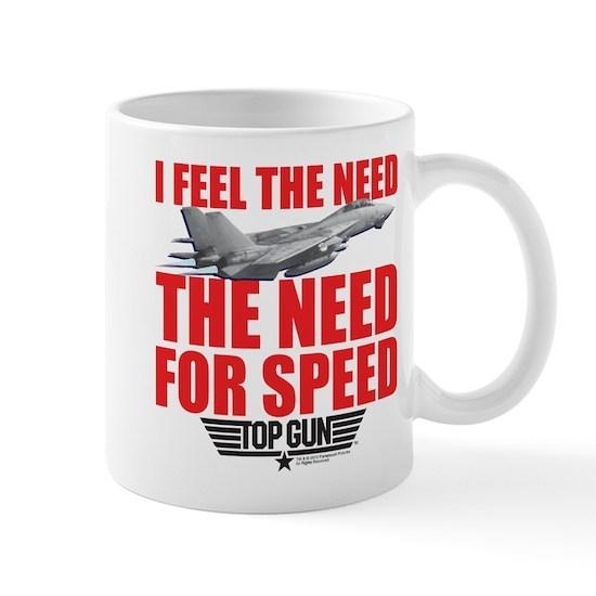I Feel The Need The Need fo Speed Mug with F15 Topcat