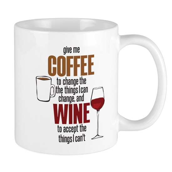 Give Me Coffee To Change The Things I Can 11 Oz Ceramic Mug Give Me Coffee To Change The Things I Can Mugs By Madeulaugh Cafepress