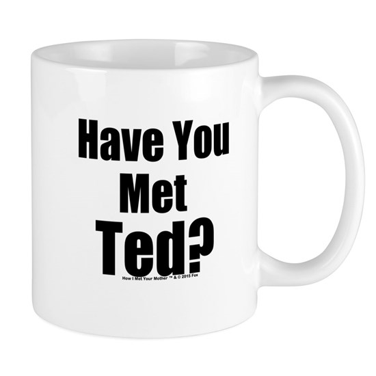 HIMYM Have You Met Ted?