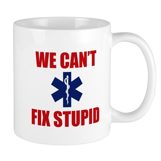we Can't Fix Stupid