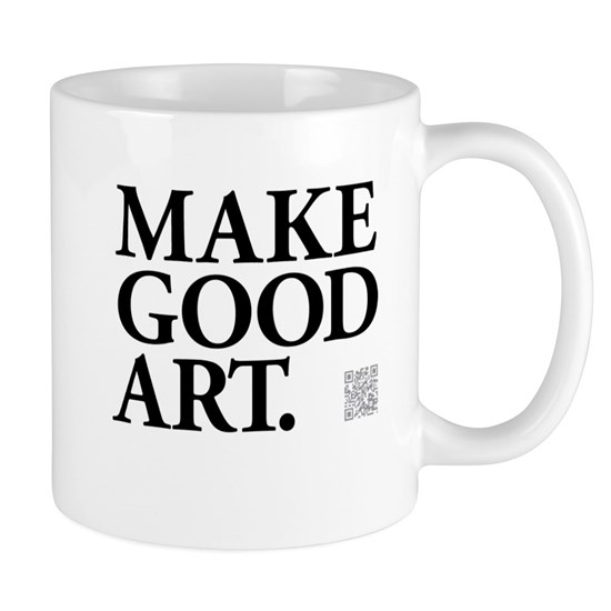 Make Good Art