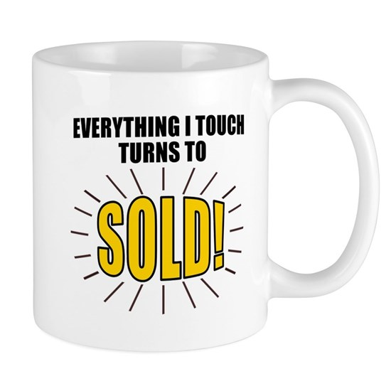 Everything I touch turns to SOLD!