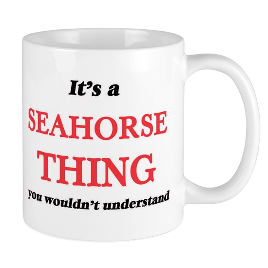 It's a Seahorse thing, you wouldn't unders