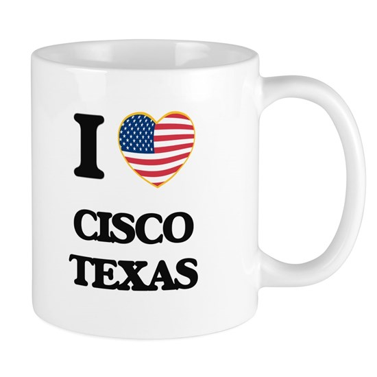 I love Cisco Texas