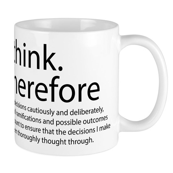 I think therefore I am thinking