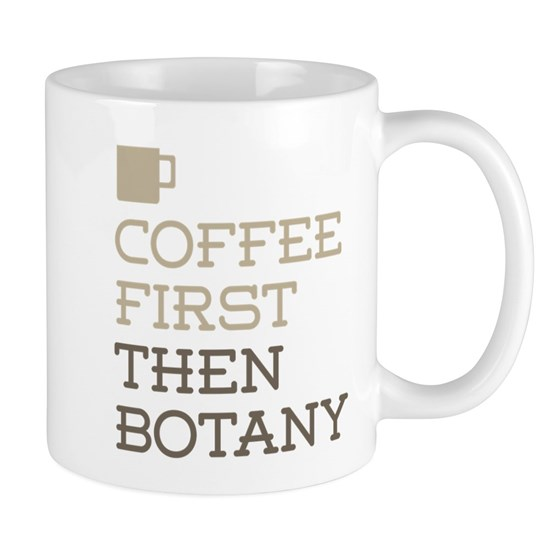 Coffee Then Botany