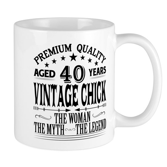 VINTAGE CHICK AGED 40 YEARS