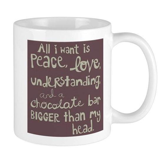 Peace Love And Understanding 11 Oz Ceramic Mug Bigger Than My Head