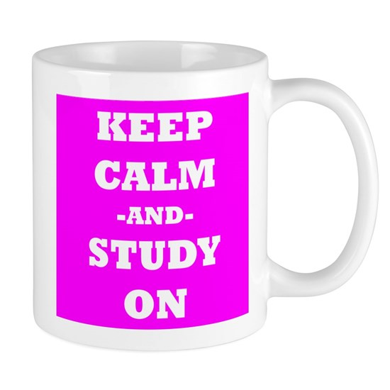 Keep Calm And Study On (Pink)