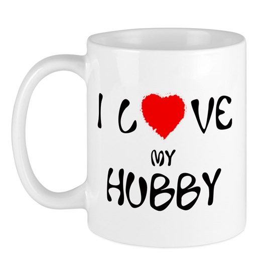 I Love My Hubby 11 Oz Ceramic Mug I Love My Hubby Mug By Sweet Memories Family Shop Cafepress