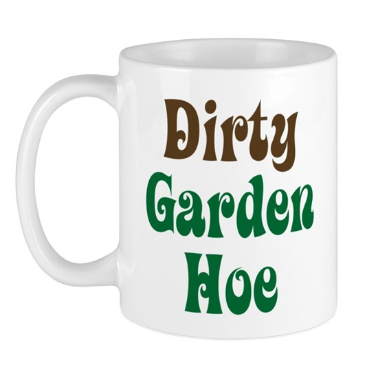DirtgardenhoeMug