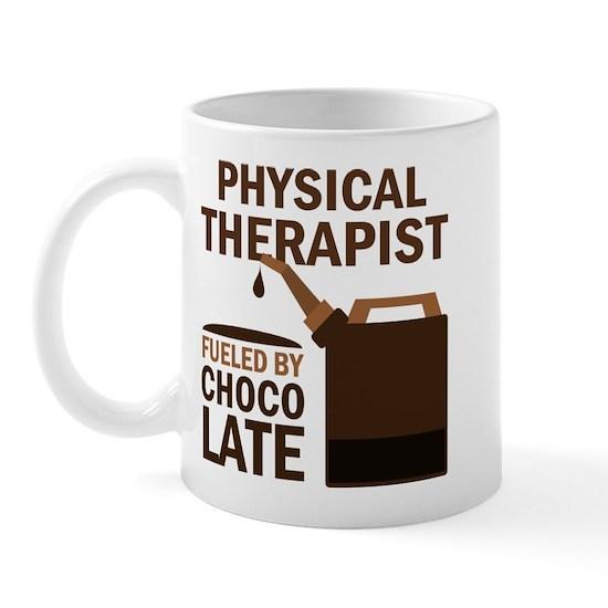 PHYSICAL THERAPIST FUELED CHOC 11 oz Ceramic Mug Funny ...