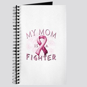 My Mom Is A Fighter Journal