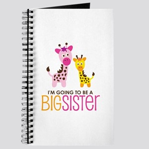 Giraffe going to be a Big Sister Journal