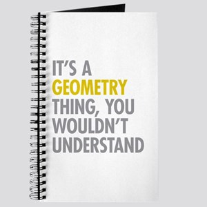 Its A Geometry Thing Journal