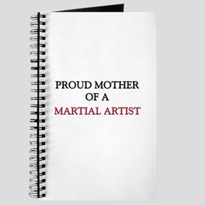 Proud Mother Of A MARTIAL ARTIST Journal