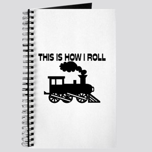 This Is How I Roll Train Journal