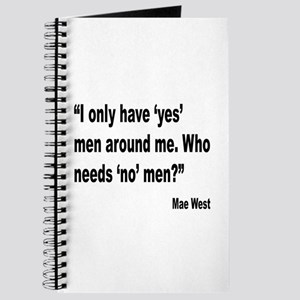 Mae West Yes Men Quote Journal