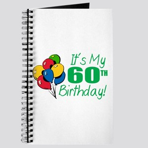 It's My 60th Birthday (Balloons) Journal