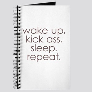 wake up kick ass sleep repeat Journal