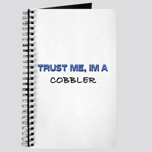 Trust Me I'm a Cobbler Journal