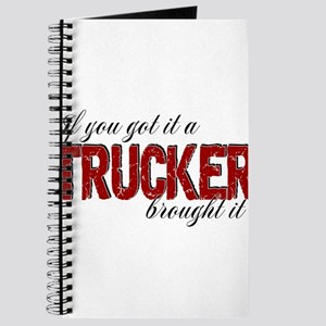 If You Got It, a Trucker Brought It Journal