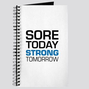 Sore Today Strong Tomorrow Journal