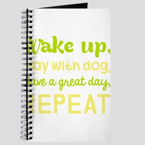 Wake Up Play With Dog Have A Great Day Rep Journal